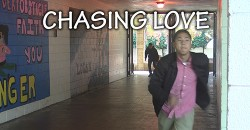 Chasing love feature
